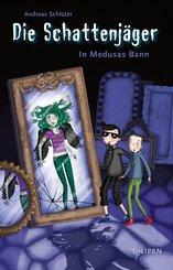 Die Schattenjäger - In Medusas Bann (eBook, ePUB)