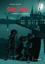 City Crime - Strichcode in Stockholm: Band 5 (eBook, ePUB)