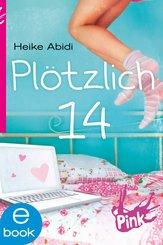 Plötzlich 14 (eBook, ePUB)