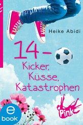 14 - Kicker, Küsse, Katastrophen (eBook, ePUB)
