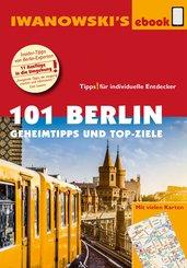 101 Berlin - Reiseführer von Iwanowski (eBook, PDF)