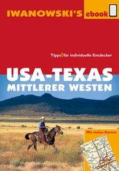 USA-Texas und Mittlerer Westen - Reiseführer von Iwanowski (eBook, PDF)