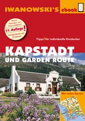 Kapstadt und Garden Route - Reiseführer von Iwanowski (eBook, PDF)