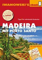 Madeira mit Porto Santo - Reiseführer von Iwanowski (eBook, PDF)