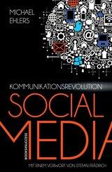 Kommunikationsrevolution Social Media (eBook, ePUB)