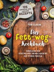 Das Fett-weg-Kochbuch (eBook, ePUB)