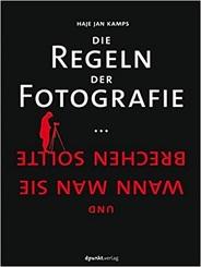 Die Regeln der Fotografie