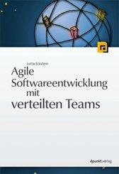 Agile Softwareentwicklung mit verteilten Teams (eBook, PDF)