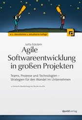 Agile Softwareentwicklung in großen Projekten (eBook, PDF)