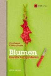 Blumen kreativ fotografieren (eBook, PDF)