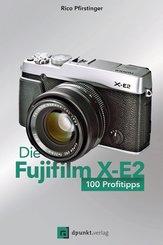 Die Fujifilm X-E2 (eBook, PDF)