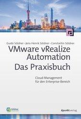 VMware vRealize Automation - Das Praxisbuch (eBook, PDF)