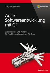 Agile Softwareentwicklung mit C# (Microsoft Press) (eBook, PDF)