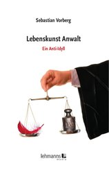 Lebenskunst Anwalt (eBook, ePUB)
