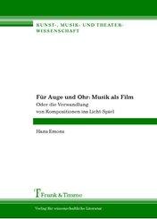 Für Auge und Ohr: Musik als Film (eBook, PDF)