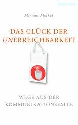 Das Glück der Unerreichbarkeit (eBook, ePUB/PDF)