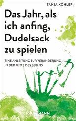 Das Jahr, als ich anfing, Dudelsack zu spielen (eBook, ePUB)
