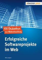 Erfolgreiche Softwareprojekte im Web (eBook, PDF)