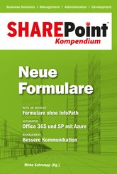 SharePoint Kompendium - Bd. 7: Neue Formulare (eBook, PDF)
