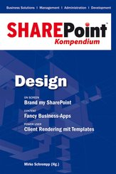 SharePoint Kompendium - Bd. 2: Design (eBook, PDF)