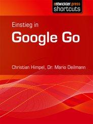 Einstieg in Google Go (eBook, ePUB)