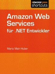 Amazon Web Services für .NET Entwickler (eBook, ePUB)