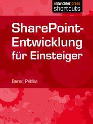 SharePoint-Entwicklung für Einsteiger (eBook, ePUB)