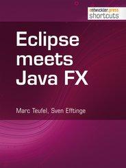 Eclipse meets Java FX (eBook, ePUB)