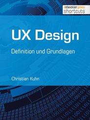 UX Design - Definition und Grundlagen (eBook, ePUB)
