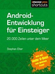 Android-Entwicklung für Einsteiger - 20.000 Zeilen unter dem Meer (eBook, ePUB)