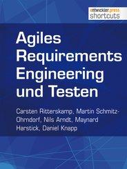 Agiles Requirements Engineering und Testen (eBook, ePUB)