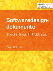 Softwaredesigndokumente - sinnvoller Einsatz im Projektalltag (eBook, ePUB)