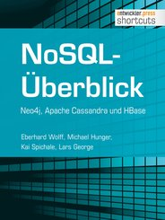 NoSQL-Überblick - Neo4j, Apache Cassandra und HBase (eBook, ePUB)