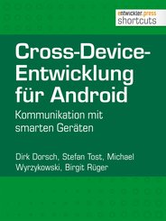 Cross-Device-Entwicklung für Android (eBook, ePUB)