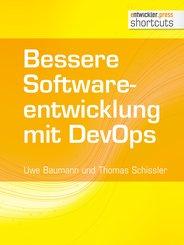 Bessere Softwareentwicklung mit DevOps (eBook, ePUB)
