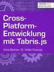 Cross-Platform-Entwicklung mit Tabris.js (eBook, ePUB)