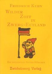 Wilder Zoff in Zwerg-Eutland (eBook, PDF)