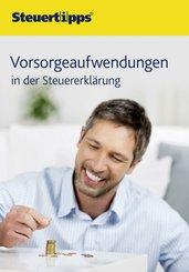 Vorsorgeaufwendungen in der Steuererklärung (eBook, ePUB)