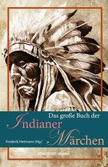 Das große Buch der Indianer-Märchen (eBook, PDF)
