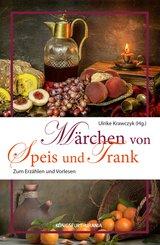 Märchen von Speis und Trank (eBook, ePUB)