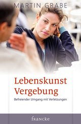 Lebenskunst Vergebung (eBook, ePUB)