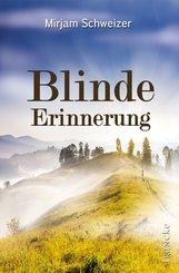 Blinde Erinnerung (eBook, ePUB)
