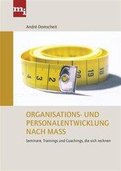 Organisations- und Personalentwicklung nach Maß