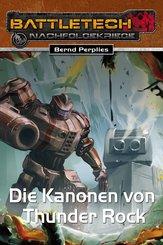BattleTech 28: Die Kanonen von Thunder Rock (eBook, ePUB)