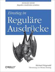 Einstieg in Reguläre Ausdrücke (eBook, PDF)