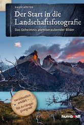 Der Start in die Landschaftsfotografie (eBook, ePUB)