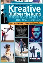 Kreative Bildbearbeitung (eBook, PDF)