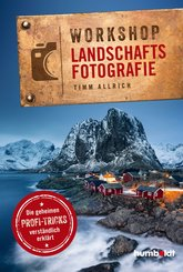 Workshop Landschaftsfotografie (eBook, PDF)