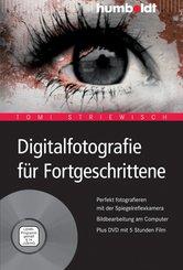 Digitalfotografie für Fortgeschrittene (eBook, PDF)