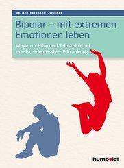 Bipolar - mit extremen Emotionen leben (eBook, PDF)
